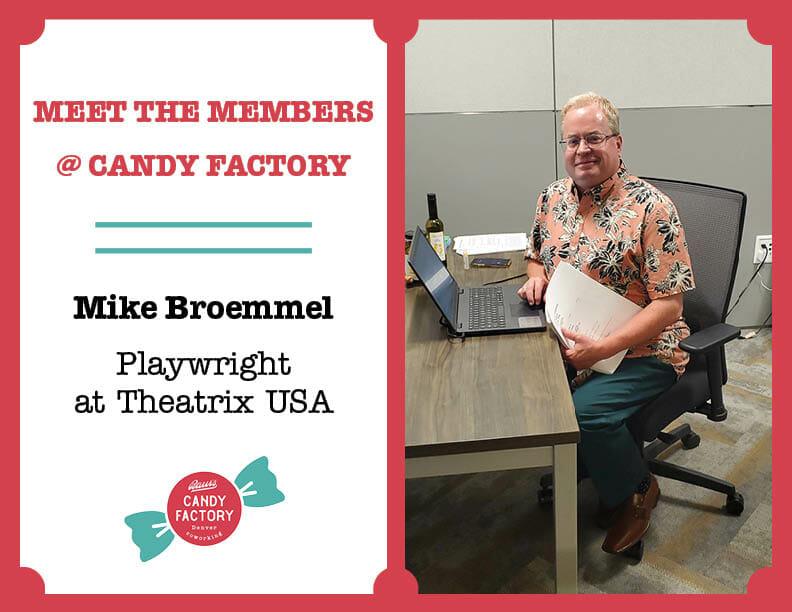 Meet Candy Factory Coworking Member Mike Broemmel
